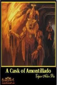 """""""A Cask of Amontillado"""" by Edgar Allan Poe"""