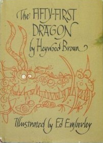 """""""The Fifty-First Dragon"""" by Heywood Broun"""
