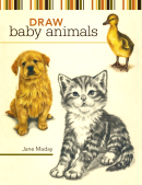 """Draw Baby Animals"" by Jane Maday"